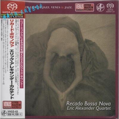 VHGD-63 Eric Alexander - Recado Bossa Nova 单层SACD