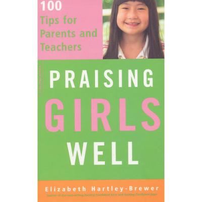 Praising Girls Well(ISBN=9780738210223) 英文原版