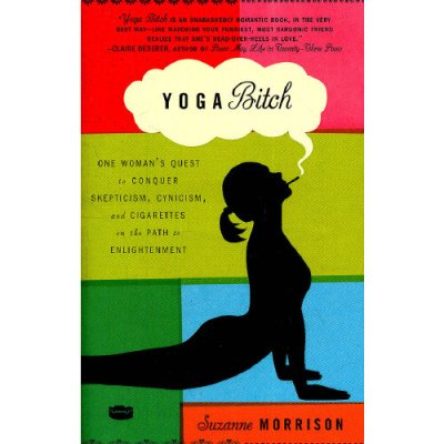 YOGA BITCH(ISBN=9780307717443) 英文原版