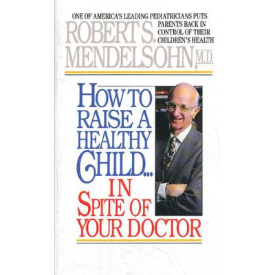 HOW TO RAISE A HEALTHY CHILD(ISBN=9780345342768) 英文原版