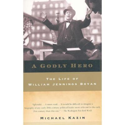 GODLY HERO: W. J. BRYAN(ISBN=9780385720564) 英文原版