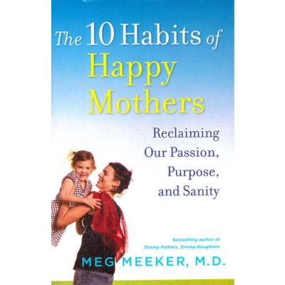 10 HABITS OF HAPPY MOTHERS(ISBN=9780345518064) 英文原版