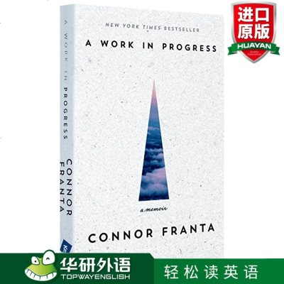 英文原版传记 油管红人自传 Connor Franta A Work In Progress A Memoir 英文